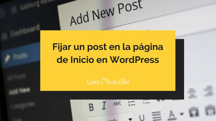 Fijar un post en la página de inicio